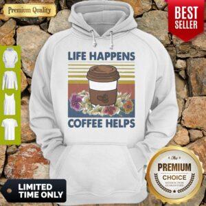 Original Life Happens Coffee Helps Flower Vintage Hoodie