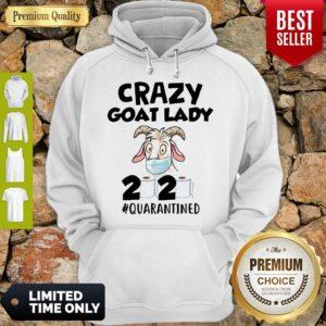Original Crazy Goat Lady 2020 Quarantined Hoodie
