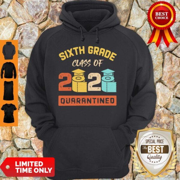 Sixth Grade Class Of 2020 Toilet Paper Quarantined Vintage Hoodie