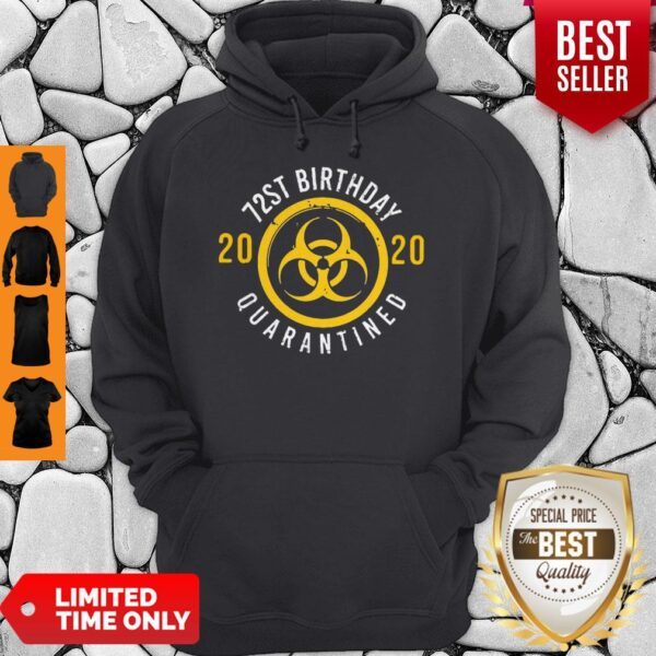 Pretty Biological Hazard 72nd Birthday 2020 Quarantined Coronavirus Hoodie