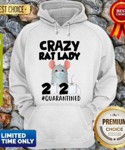 Original Crazy Rat Lady 2020 Quarantined Hoodie