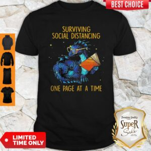 Funny Surviving Social Distancing One Page At A Time Dragon Shirt