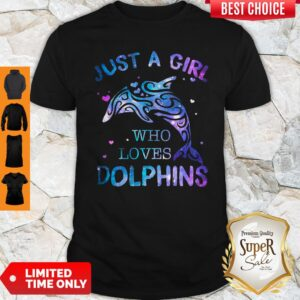 Awesome Just A Girl Who Loves Dolphins Shirt