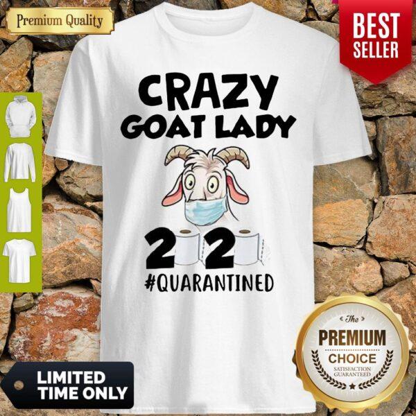 Original Crazy Goat Lady 2020 Quarantined Shirt