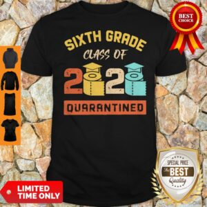 Sixth Grade Class Of 2020 Toilet Paper Quarantined Vintage Shirt