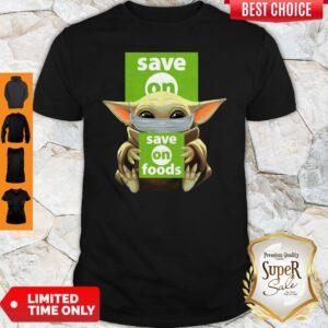 Original Baby Yoda Face Mask Save On Foods Shirt