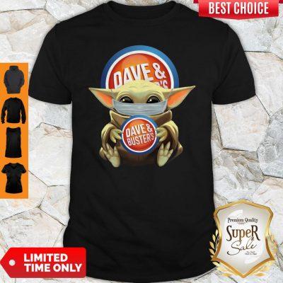 Nice Baby Yoda Face Mask Dave And Busters Shirt