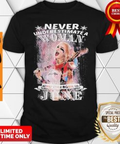 Harley Quinn Never Underestimate A Woman Who Was Born In June Snowflakes Shirt