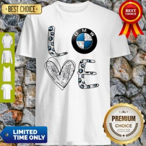 Awesome Heart Love BMW Car Shirt