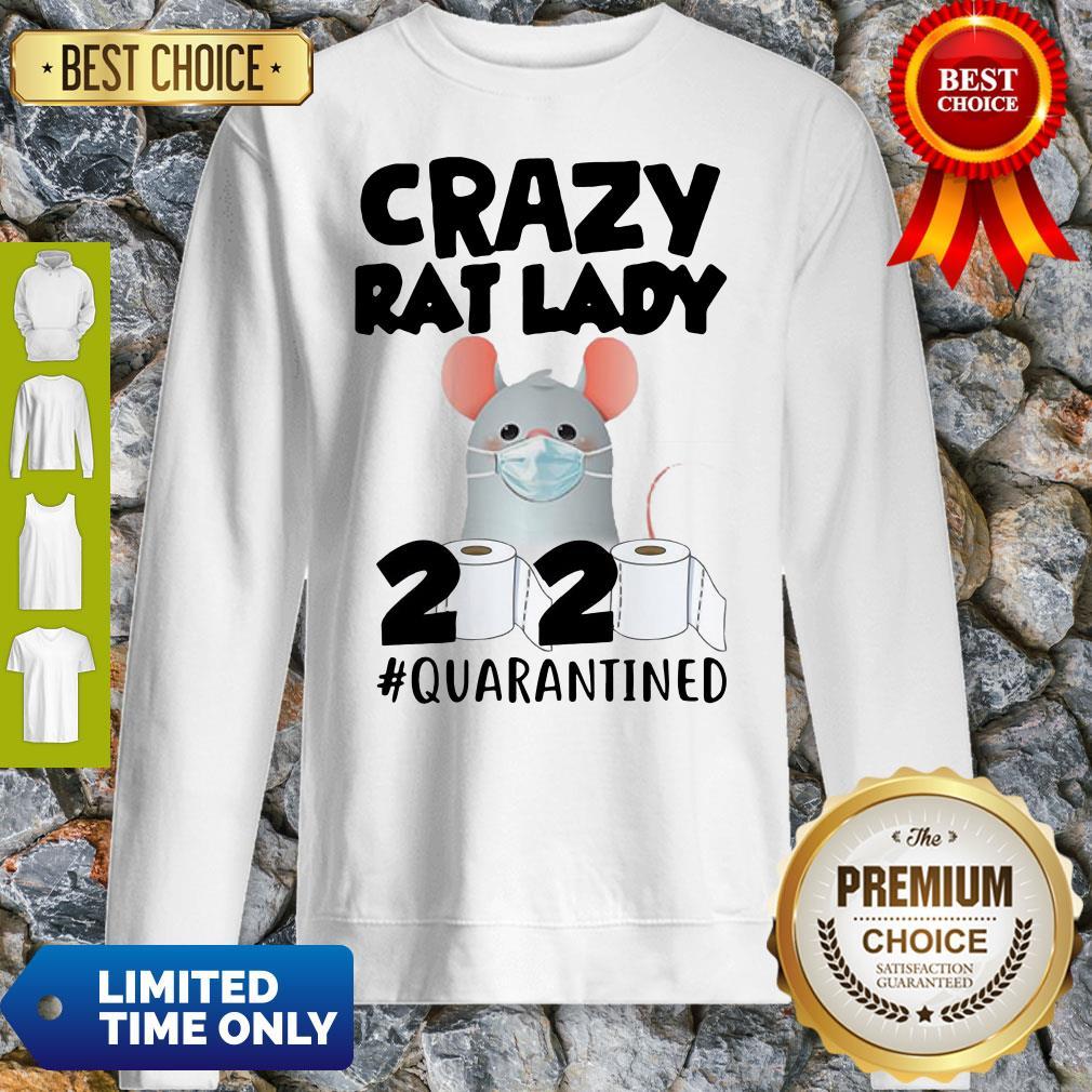 Original Crazy Rat Lady 2020 Quarantined Sweatshirt