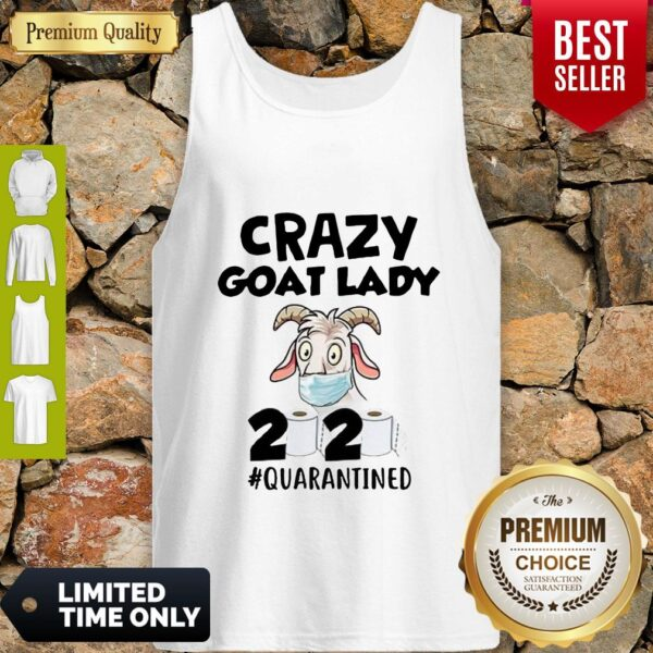 Original Crazy Goat Lady 2020 Quarantined Tank Top