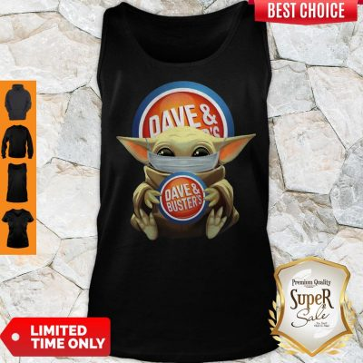 Nice Baby Yoda Face Mask Dave And Busters Tank Top