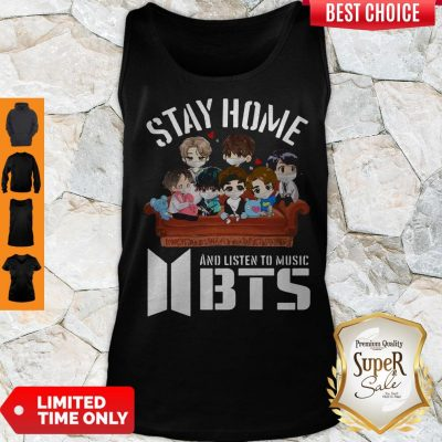 Funny Stay Home And Listen To Music Bts Tank Top