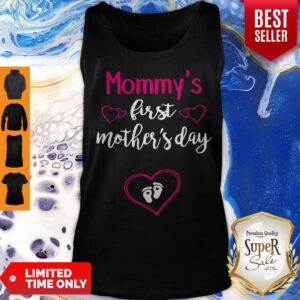 Pretty Mothers Day Gifts Mommy's First Tank Top