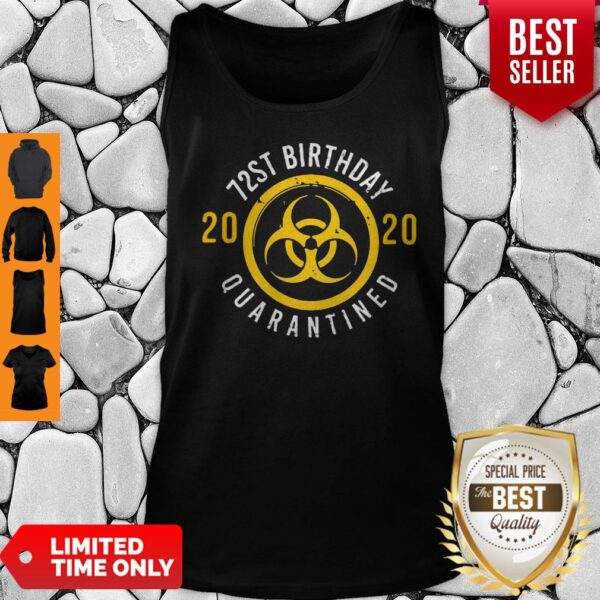 Pretty Biological Hazard 72nd Birthday 2020 Quarantined Coronavirus Tank Top