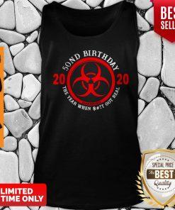 Top Biological Hazard 50th Birthday 2020 Quarantined Coronavirus Tank Top