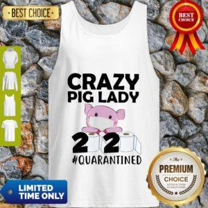 Premium Crazy Pig Lady 2020 Quarantined Tank Top