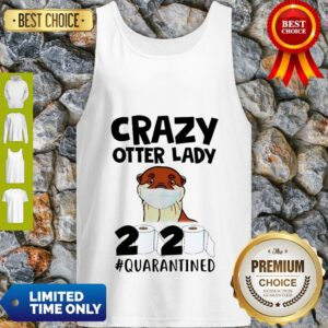 Awesome Crazy Otter Lady 2020 Quarantined Tank Top