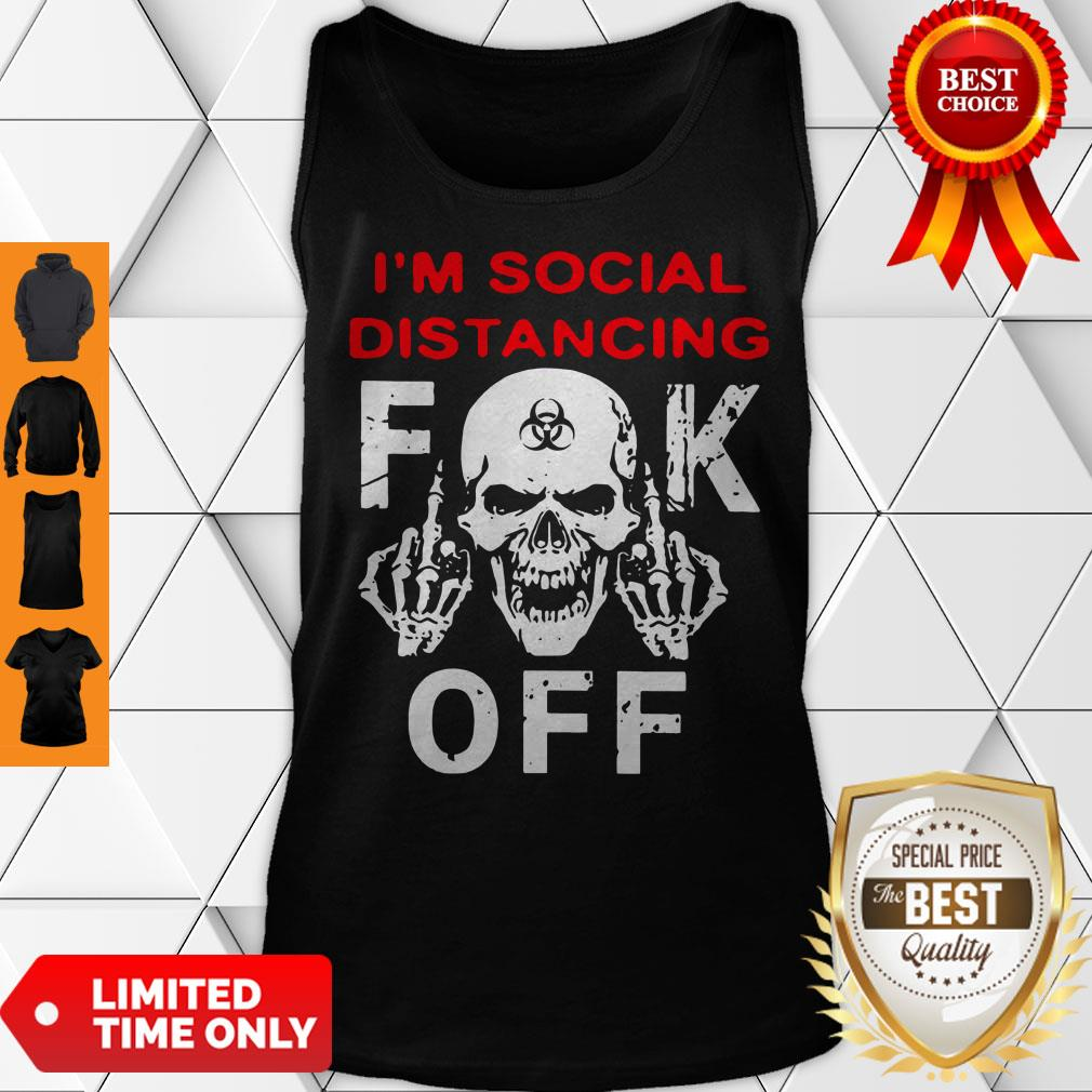 Official I'm Social Distancing Skull Fuck Off Tank Top
