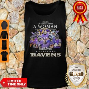 Never Underestimate A Woman Who Understands Football And Loves Baltimore Ravens Tank Top