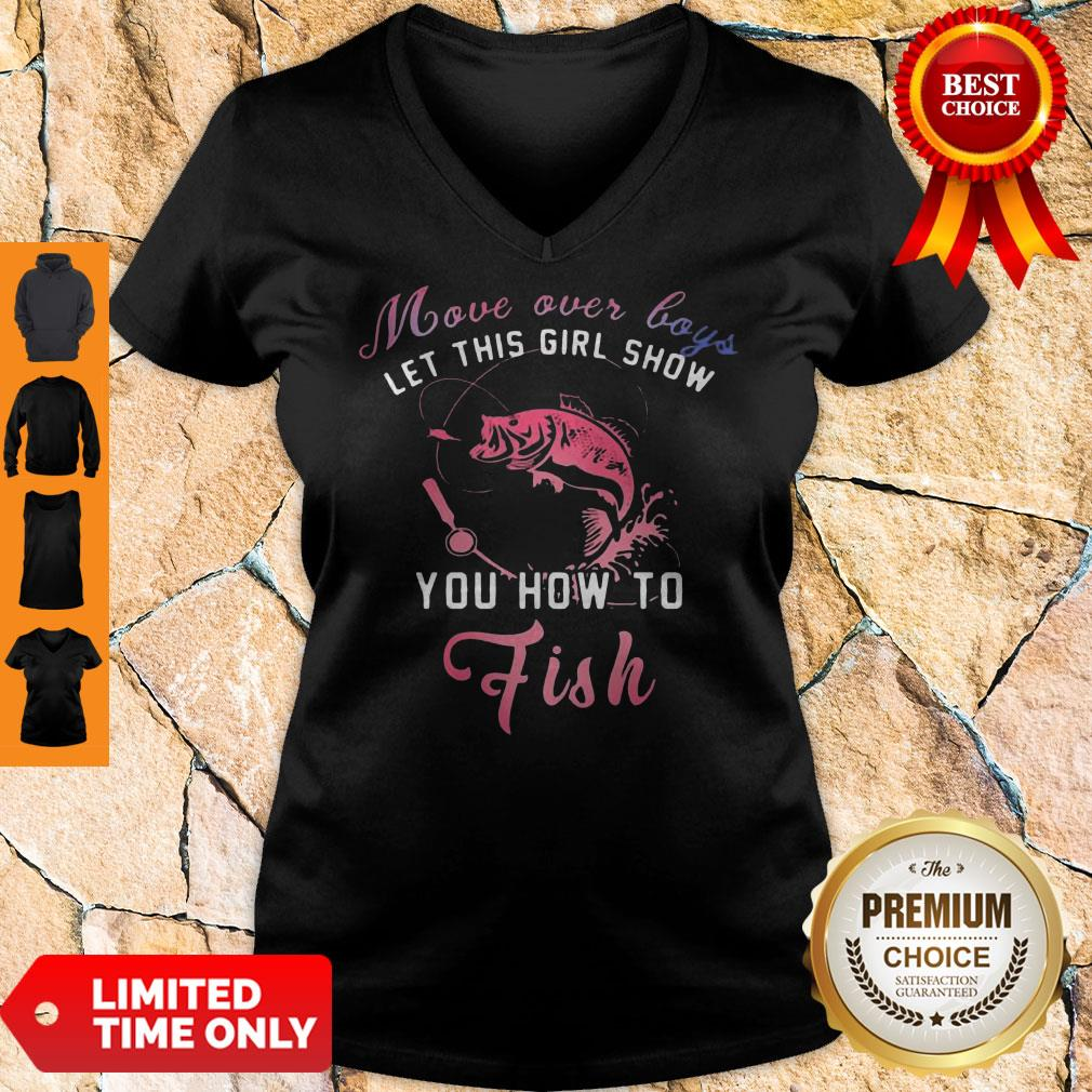Pretty Move Over Boys Let This Girl Show You How To Fish V-neck