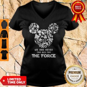 Perfect Mickey We Are Never Too Old For The Force V-neck