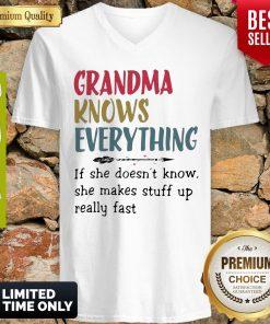 Original Grandma Knows Everything She Makes Stuff Up Really Fast V-neck