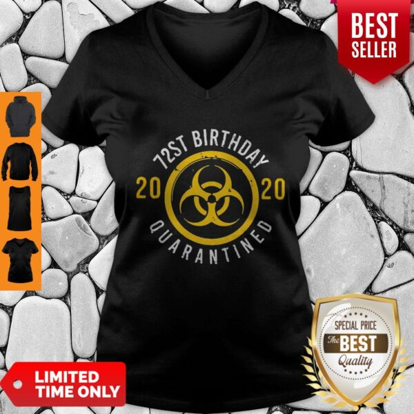 Pretty Biological Hazard 72nd Birthday 2020 Quarantined Coronavirus V-neck