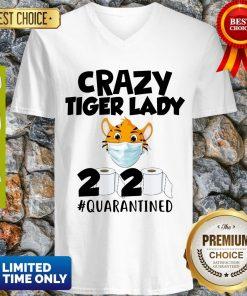 Pretty Crazy Tiger Lady 2020 Quarantined V-neck