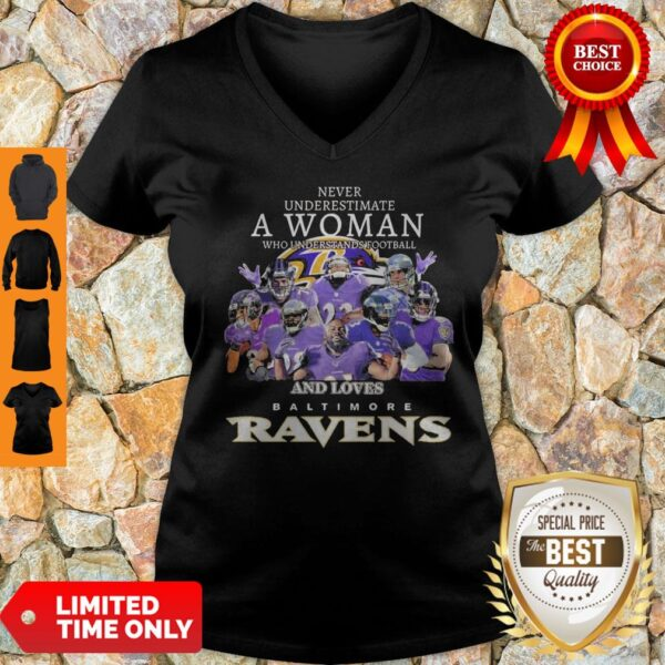 Never Underestimate A Woman Who Understands Football And Loves Baltimore Ravens V-neck