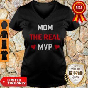 Original Mom The Real MVP V-neck