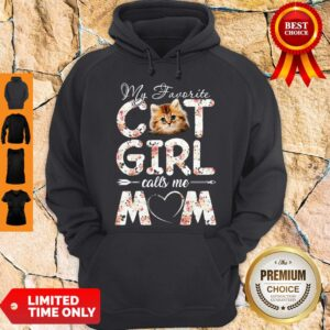 Official My Favorite Cat Girl Calls Me Mom Hoodie