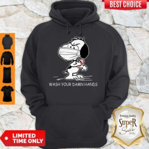 Snoopy Wearing Mask Wash Your Damn Hands Hoodie