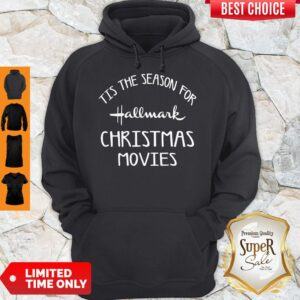 Tis The Season For Hallmark Christmas Movies Holiday Movie Hoodie