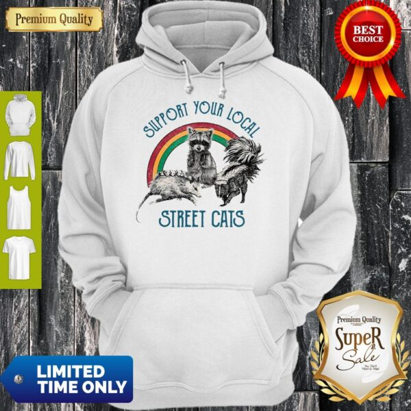 Official Raccoon Support Your Local Street Cats Hoodie