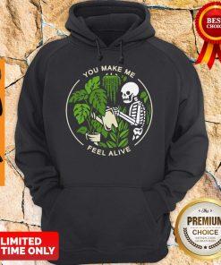 Official Skeleton You Make Me Feel Alive Hoodie