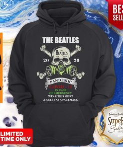 Skull The Beatles 2020 Pandemic Covid 19 In Case Of Emergency Wear This And Use It As A Face Mask Hoodie