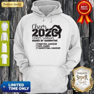 Cheer 2020 Cheer Season Ruined By Quanrantine Hoodie