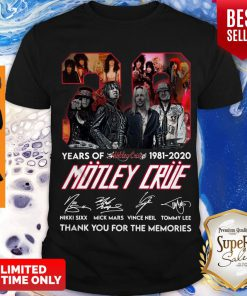 Hot 39 Year Of 1981 2020 Motley Crue Signature Thank You For The Memories Shirt