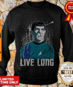 Nice Star Trek Spock Live Long Sweatshirt