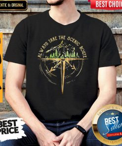 Perfect Always Take The Scenic Route Shirt