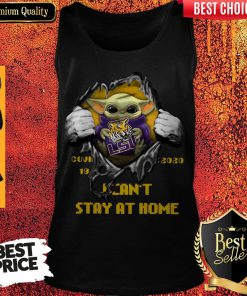 Perfect Blood Inside Me Baby Yoda The Tiger Lsu Covid 19 2020 I Can't Stay At Home Tank Top