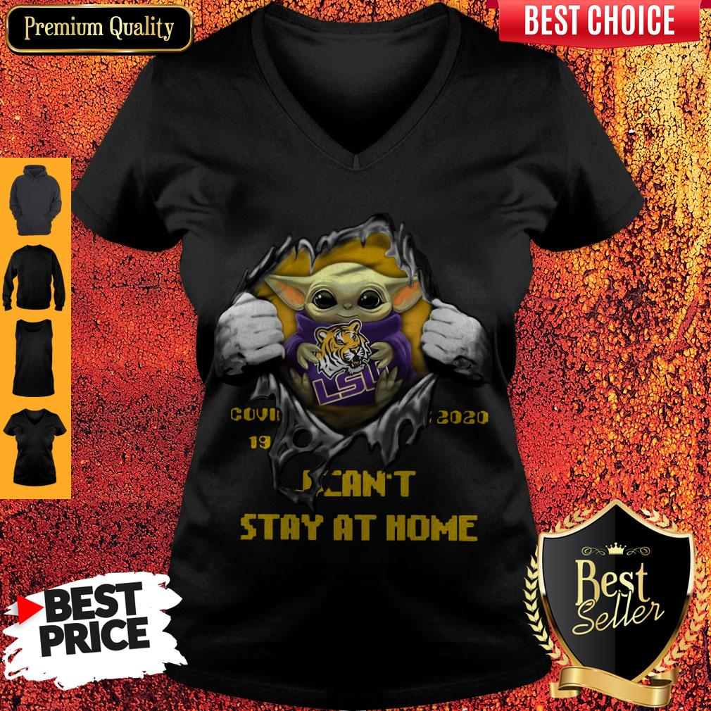Perfect Blood Inside Me Baby Yoda The Tiger Lsu Covid 19 2020 I Can't Stay At Home V-neck