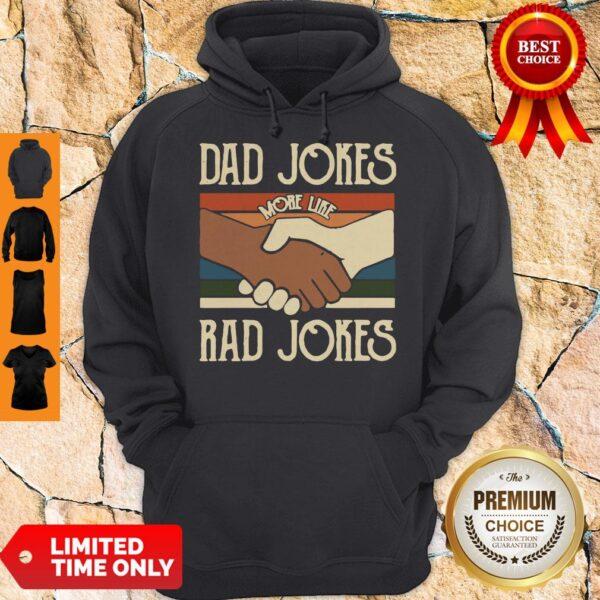 Premium Dad Jokes More Like Rad Jokes Vintage Hoodie