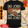 Premium Dad Jokes More Like Rad Jokes Vintage Shirt