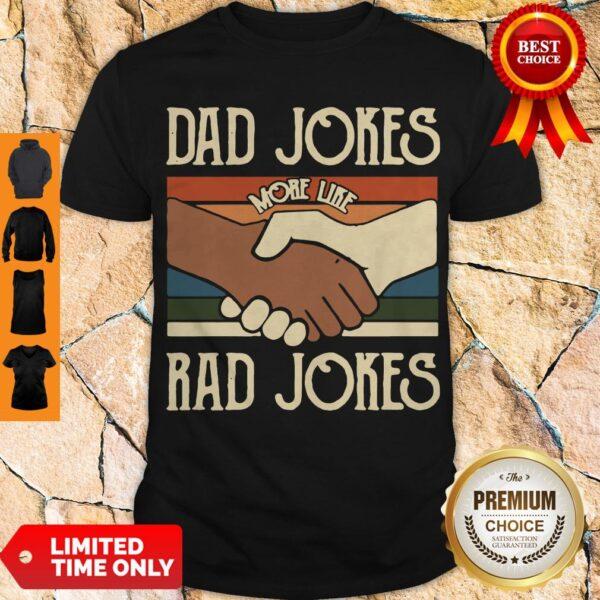 Premium Dad Jokes More Like Rad Jokes Vintage Shirt