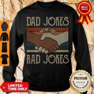 Premium Dad Jokes More Like Rad Jokes Vintage Sweatshirt
