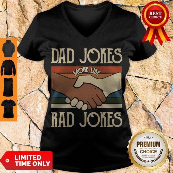 Premium Dad Jokes More Like Rad Jokes Vintage V-neck