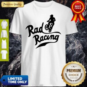 Official Rad Racing Shirt