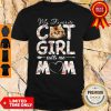 Official My Favorite Cat Girl Calls Me Mom Shirt
